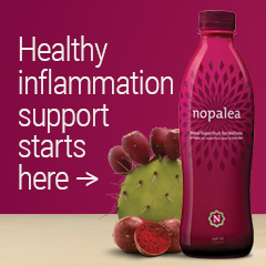 Healthy Inflammation Support with Nopalea!