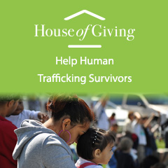 House Of Giving - Human Trafficking Relief